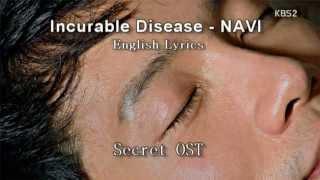 [English Lyrics] Incurable Disease - Navi Feat. Kebee of Eluphant (Secret OST)