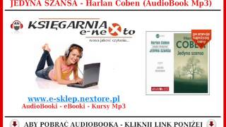 JEDYNA SZANSA - Harlan Coben (AudioBook Mp3) - Kryminał czyta Jacek Rożenek