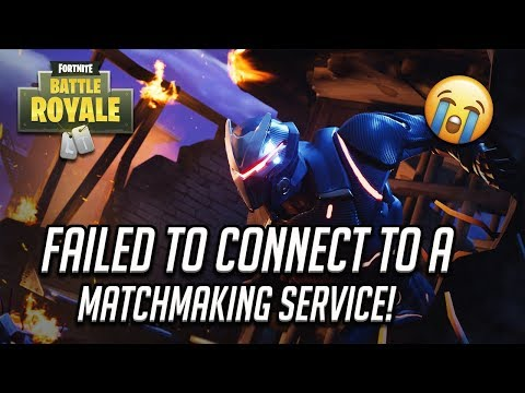 fortnite mobile cannot connect to matchmaking service
