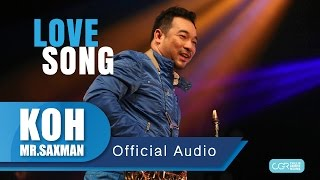 Koh Mr.Saxman – Love Song [Jazz Dance]