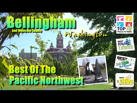 Bellingham Washington VISITOR POSTCARD VIDEO - What To See In Bellingham Washington