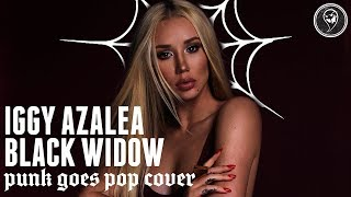 "Fame On Fire - Black Widow (Iggy Azalea Cover) [Post-Hardcore] ""Punk Goes Pop Cover"""