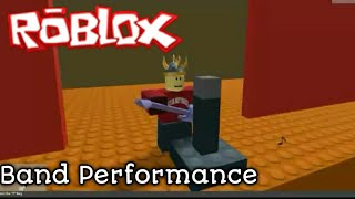 Band Performance - Roblox Cinema