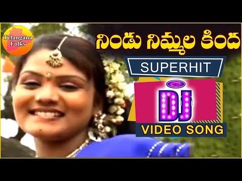 Nindu Nimmala Kinda Dj Song   Ultimate Best Folk Songs   Telugu Folk Video Songs   Telangana Folks