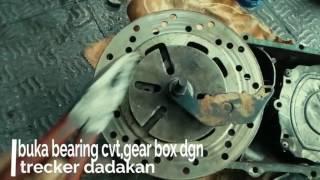 Buka laher/bearing cvt,gear box dgn trecker dadakan