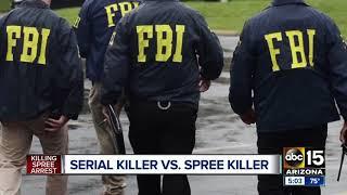 INVESTIGATION: Serial killer vs. spree killer — what