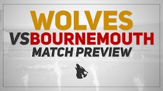 Wolves vs Bournemouth | Match Preview