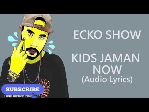 Lirik lagu kids jaman now