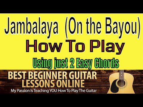 Jambalaya Hank Williams How to Play Easy Guitar Lesson (2 Chords ...