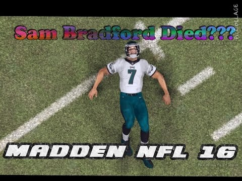 Can Sam Bradford Complete a Season Without Getting INJURED??? MADDEN 16 CHALLENGE