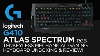 Logitech G410 Atlas Spectrum RGB Compact Mechanical Gaming Keyboard Unboxing & Review!