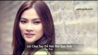 [Audio] Thu Thủy - Lời Chia Tay Dễ Nói Thế Sao Anh (Vpop)