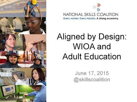 Aligned by Design: WIOA & Adult Education