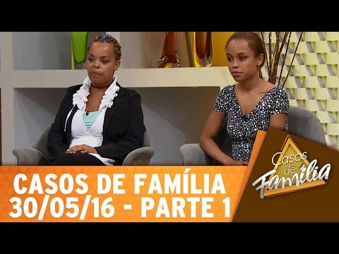Casos de Família (30/05/16) - Minha sogra me adora... Mas minha mãe me odeia! - Parte 1