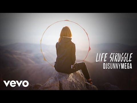 DjSunnymega - Life Struggle