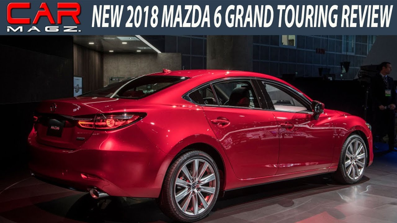 2018 mazda 6 grand touring review and specs youtube. Black Bedroom Furniture Sets. Home Design Ideas