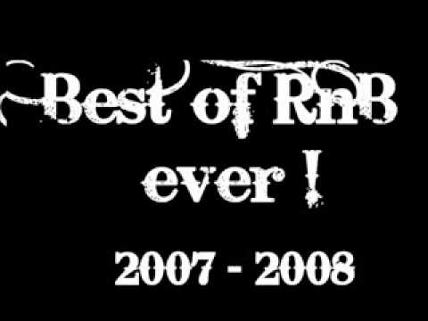 Best Of RnB EVER 2007 2008 NEW Part 1