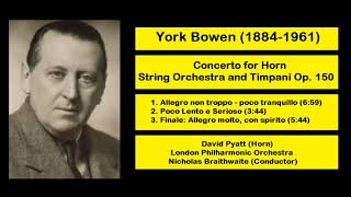 York Bowen (1884-1961) - Concerto for Horn String Orchestra and Timpani Op. 150