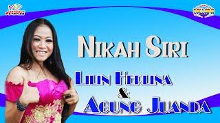 Lilin Herlina & Agung Juanda - Nikah Siri (Official Music Video)