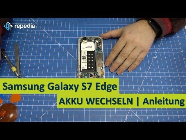 Samsung Galaxy S7 Edge Akku Selbst Wechseln Reparatur Anleitung Tutorial Deutsch Youtube