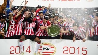 Psv eindhoven ►the champions | 2014-2015 | ᴴᴰ
