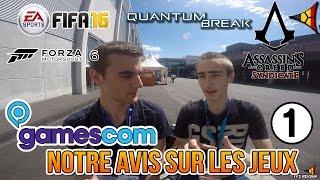 TEST DE FIFA 16, FORZA 6, QUANTUM BREAK et A.C. SYNDICATE - GAMESCOM 2015 | FPS Belgium