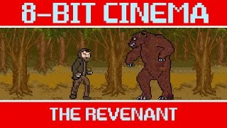 The Revenant - 8 Bit Cinema