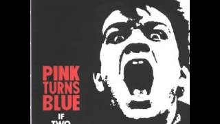 Pink Turns Blue - When It Rains