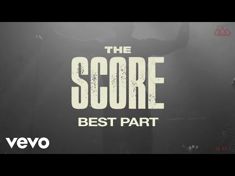 The Score Best Part Official Audio Youtube