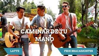 Caminar De Tu Mano - Río Roma feat. Fonseca (Fede Bracamontes & LATTE) Cover