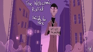 The Webcomic Relief - S4E6: Suicide For Hire