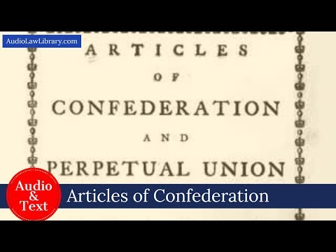Articles of Confederation - Complete Text & Audio