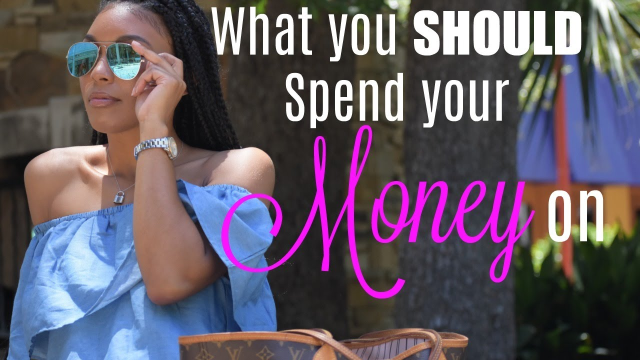 7 things you SHOULD splurge and spend your money on!!! | Brittany Daniel
