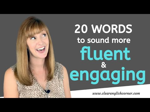 Descriptive English Words To Sound More Fluent And Engaging