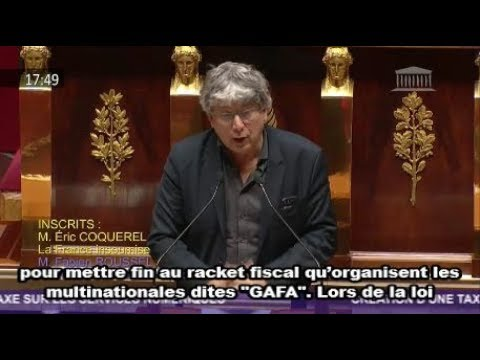 Coquerel : Taxe sur les GAFA : mettons fin au racket organisé par les multinationales !