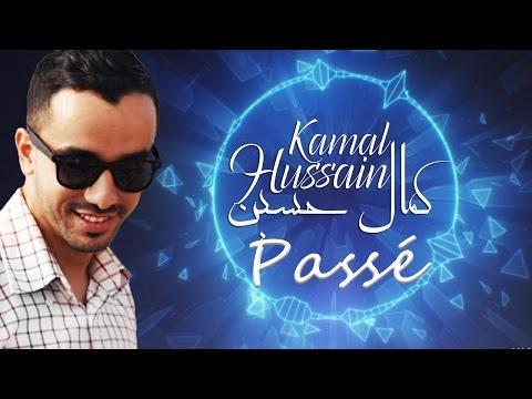 Kamal Hussain - Passé   كمال حسين