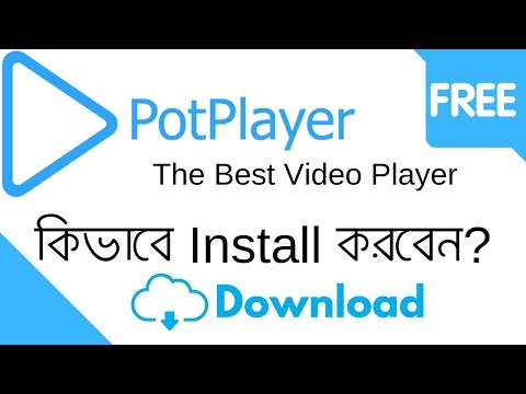 PotPlayer - How To Download & Install Pot Player - Free And Safe Download & PotPlayer Latest Version