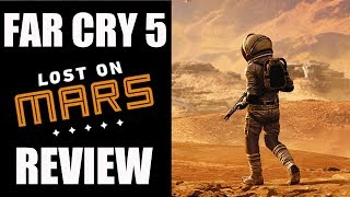 Far Cry 5: Lost On Mars DLC Review - The Final Verdict