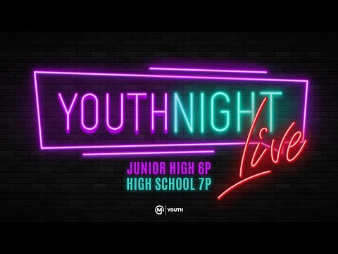Youth Night Live