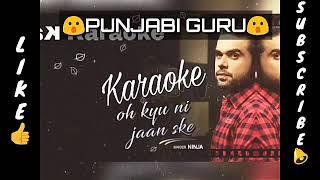 Oh Kyu Nai Jaan Sake Instrumental Karaoke full song