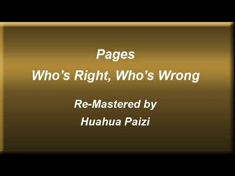 Pages   Who's Right, Who's Wrong