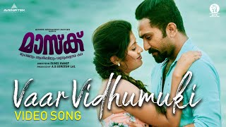 Vaar Vidhumukhi Song | Mask Movie | Gopi Sundar | Yazin Nizar | Shine Tom Chacko | Sunil Hanif