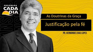 """PROGRAMA CADA DIA - """"Justificação pela Fé"""""""