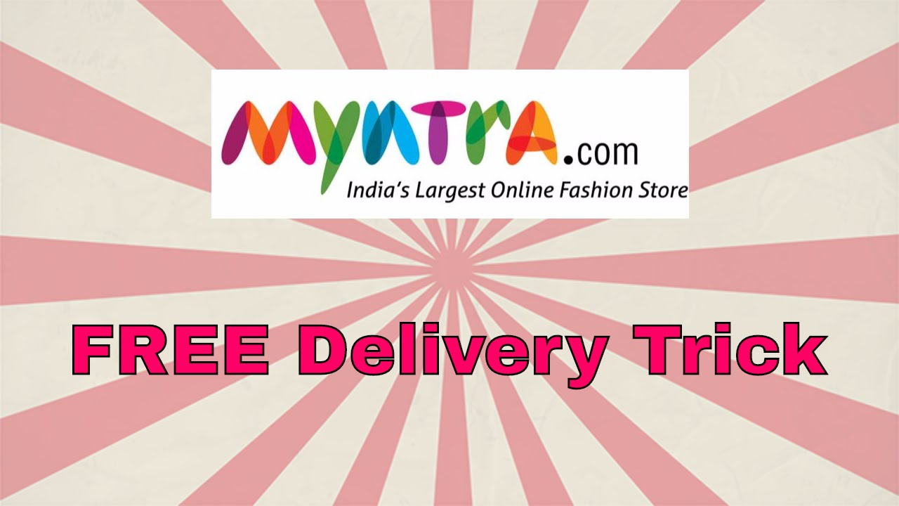 3c968b4b7 FREE Delivery trick for Myntra - YouTube