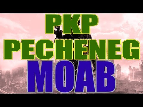 MW3 | MOAB with Every Gun - PKP PECHENEG MOAB