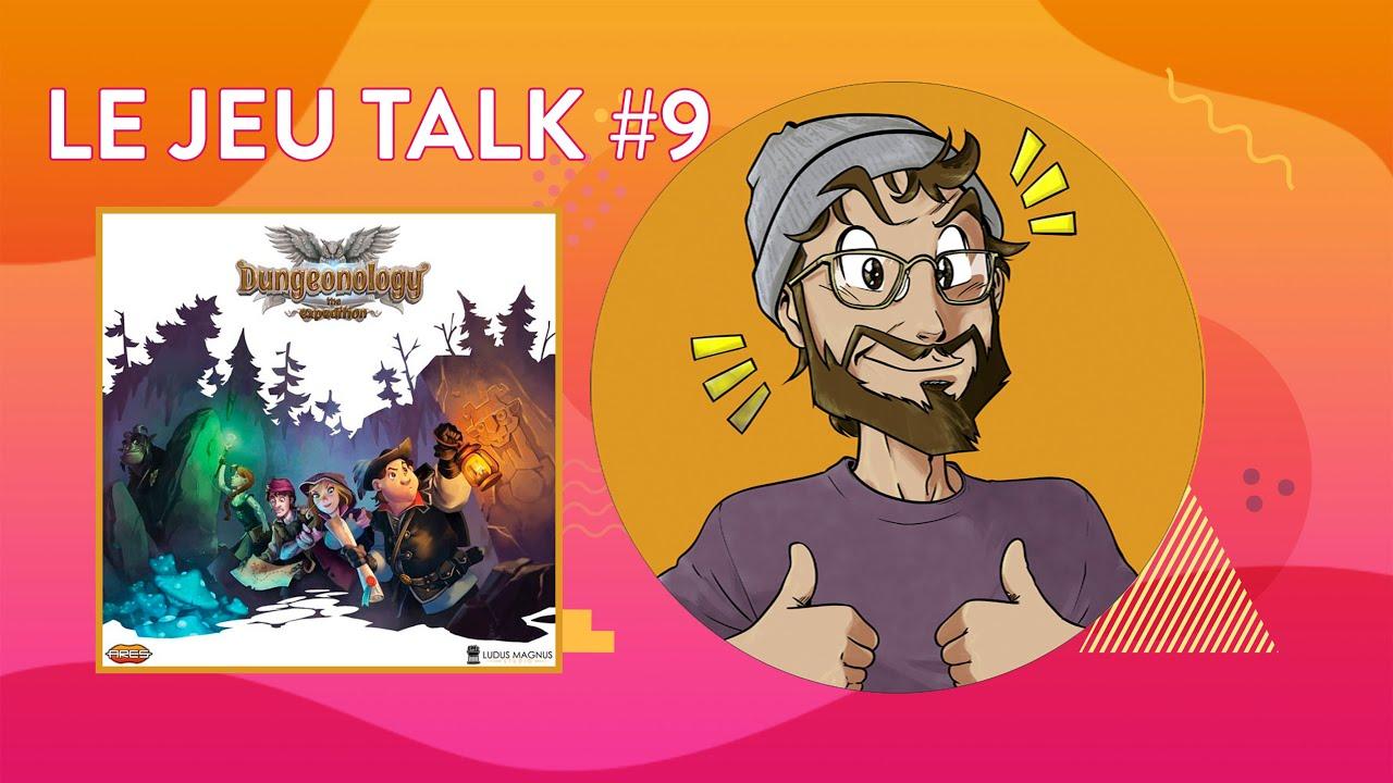 [REVIEW] JEUTALK #9 Dungeonology, un dungeon-crawler revisité.