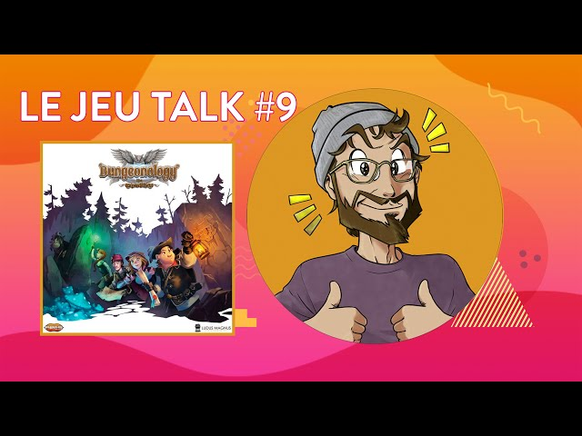 [REVIEW] JEUTALK #9 Dungeonology, un dungeon-crawler revisité.
