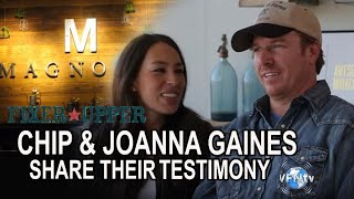 "Chip & Joanna Gaines of HGTV's ""Fixer Upper"" Share their Testimony and Encouraging Journey"