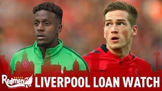 Kent Starts & Origi Scores! | Liverpool Loan Watch