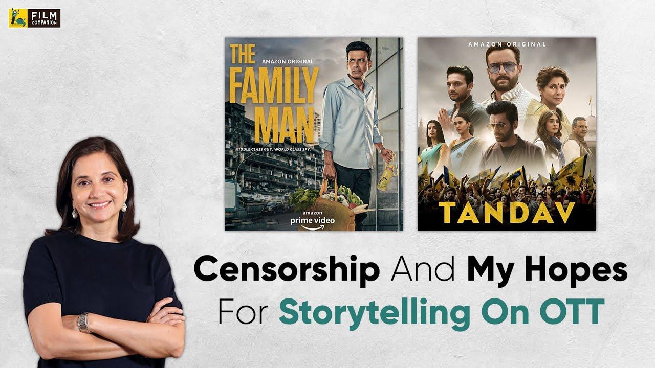 Censorship and my hopes for storytelling on OTT | Anupama Chopra | Film Companion